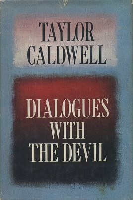 38 best taylor caldwell images on pinterest authors book covers dialogues with the devil taylor caldwell fandeluxe Images