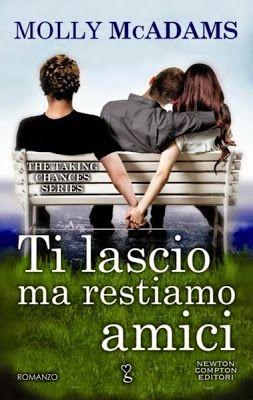 Romance and Fantasy for Cosmopolitan Girls: TI LASCIO MA RESTIAMO AMICI di Molly McAdams