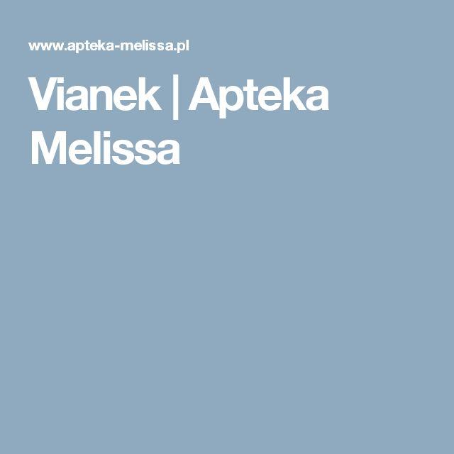 Vianek | Apteka Melissa