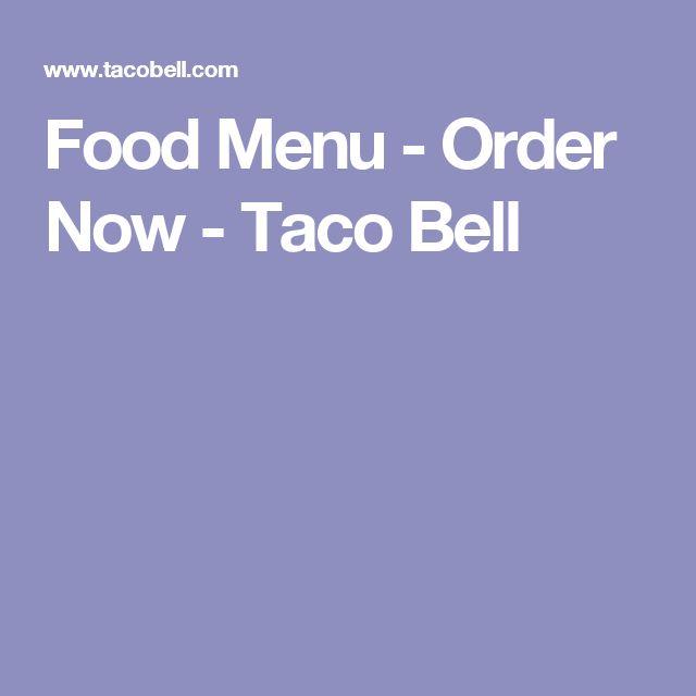 Food Menu - Order Now - Taco Bell