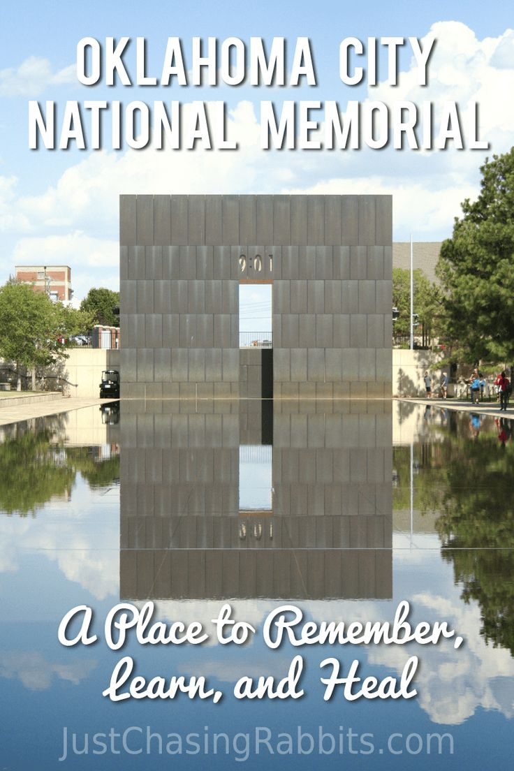Oklahoma City National Memorial- A Place to Remember, Learn, and Heal