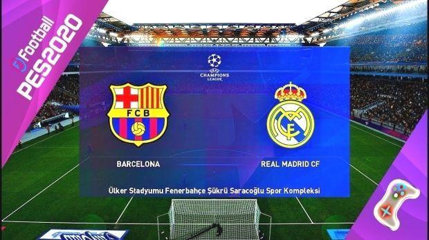 Barcelona Real Pes 2020 Barcelona Vs Real Madrid Uefa Champions League Barcelona Vs Real Madrid Real Madrid Uefa Champions League