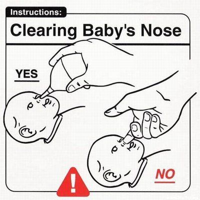 Don't use your fingers to pick your child's nose. Seems like the easier thing to do, but they won't fit in his tiny nostrils!