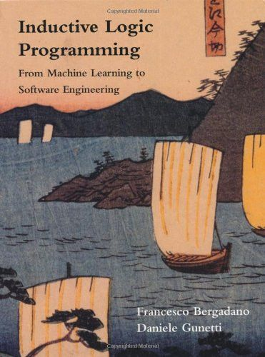 Inductive Logic Programming: From Machine Learning to Software Engineering (Logic Programming)