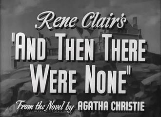 File:And Then There Were None, 1945.webm Rene Clair full movie