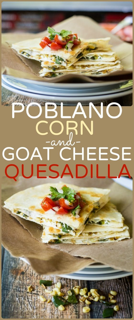 Funky goat cheese, smoky poblano peppers, and sweet corn kernels form the perfect filling for these handheld snacks. Chunky pico de gallo adds fresh flavor to these rich and creamy quesadillas!