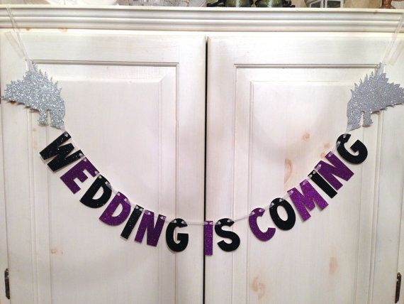 Wedding Is Coming Banner -- Game of Thrones Wedding Banner / Photo Prop / House Stark on Etsy, $25.00