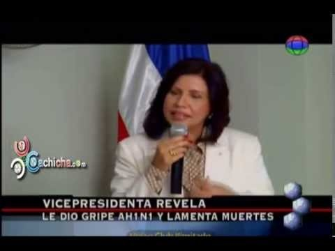 Vicepresidenta dice le dio gripe AH1N1 #Video - Cachicha.com