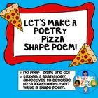 Freebie; Poetry Printable  Students will brainstorm adjectives to describe the various ingredients of pizza: the crust, sauce, cheese, pepperoni, and pepper...