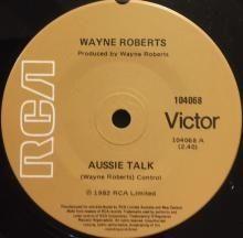 AUSSIE TALK / BABY IT'S YOU ~ WAYNE ROBERTS 7 inch single