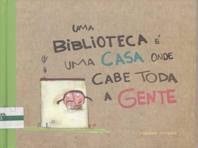 MILHÕES, Mafalda - Uma biblioteca é uma casa onde cabe toda a gente by Paulo70 via authorSTREAM