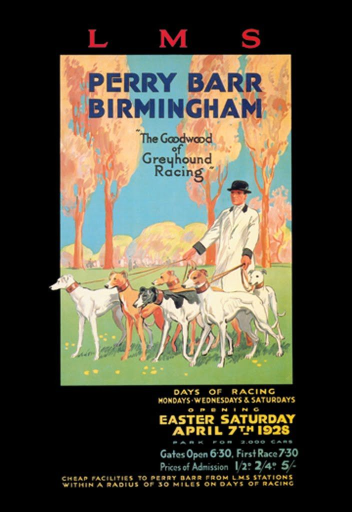 LMS - Perry Barr - Birmingham - The Goodwood of Greyhound Racing - Easter Saturday - April 7th 1928