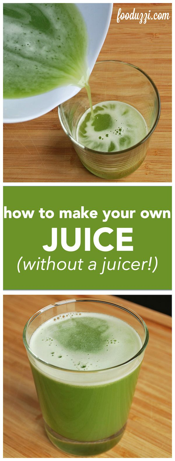 How to Make Your Own Juice Without a Juicer    fooduzzi.com recipes