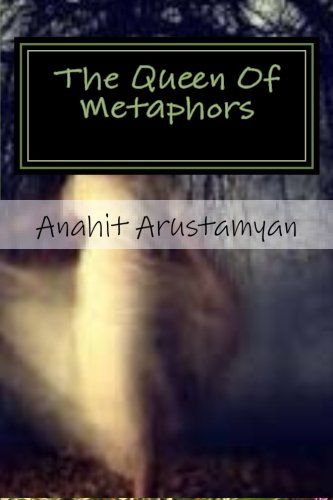 The Queen Of Metaphors: The Tongue Of My Muse by Anahit A... https://www.amazon.com/dp/1515339599/ref=cm_sw_r_pi_dp_x_KoMbybR2P0WF8