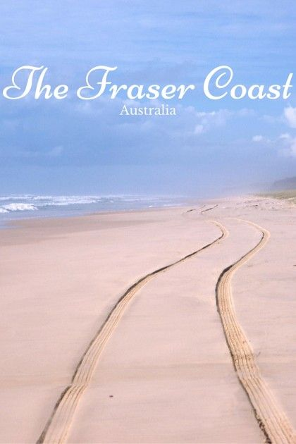 What is so special about the Fraser Coast, Queensland?