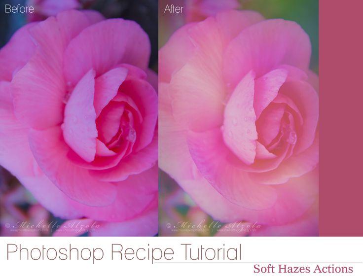 Photoshop Recipe Tutorial Soft Hazes Actions