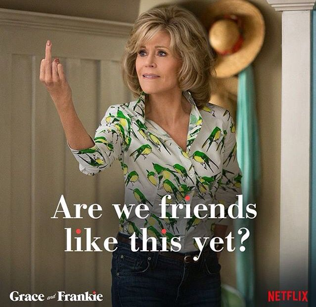 82 Best Grace And Frankie Images On Pinterest