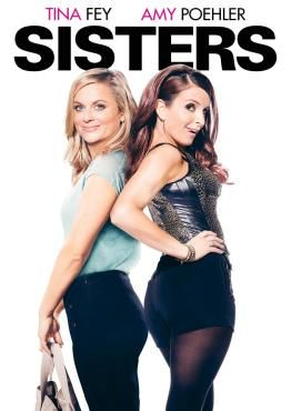Sisters (2015), Movie on Blu-Ray, Comedy Movies, movies coming soon, new movies in April