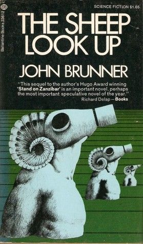 The Sheep Look Up by John Brunner http://www.bookscrolling.com/the-most-award-winning-science-fiction-fantasy-books-of-1973/