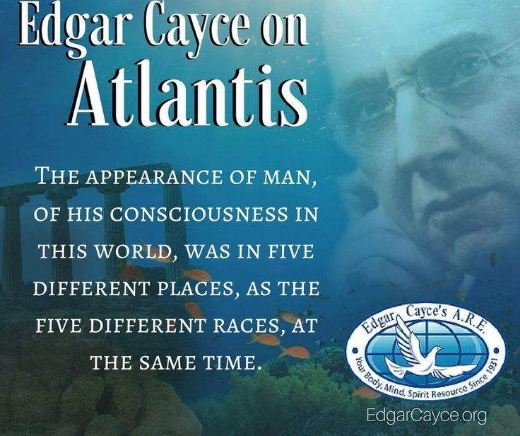The appearance of man, of his consciousness in this world, was in five different places, as the five different races, at the same time. #Atlantis #EdgarCayce reading 294-202