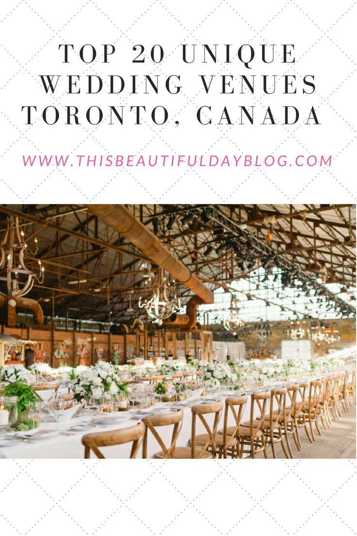 Top 20 Unique Wedding Venues In Toronto Ontario Canada Wedding Venues Toronto Unique Wedding Venues Wedding Venues Ontario