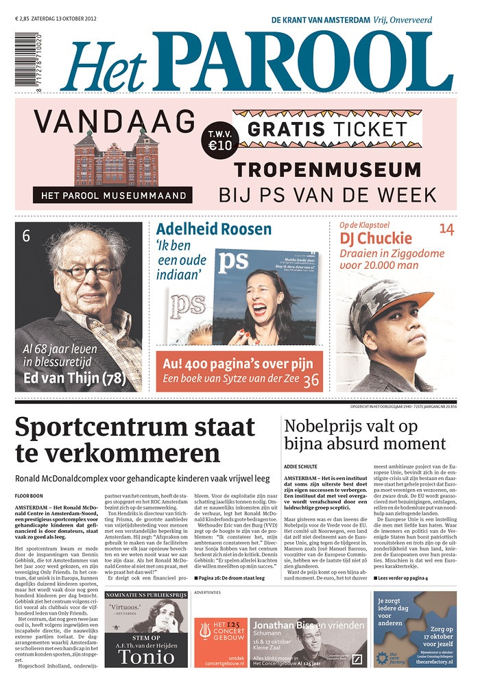 Het Parool, DE Amsterdamse krant. De doelgroep die wij willen bereiken zijn jongeren, lezen het parool in de trein onderweg naar school.