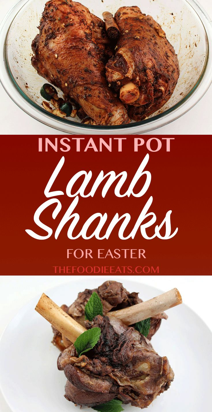 Pressure Cooker or Instant Pot Lamb Shanks for Easter Dinner! via @thefoodieeats