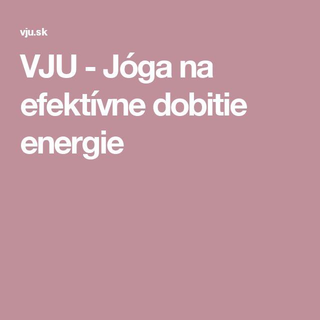 VJU - Jóga na efektívne dobitie energie