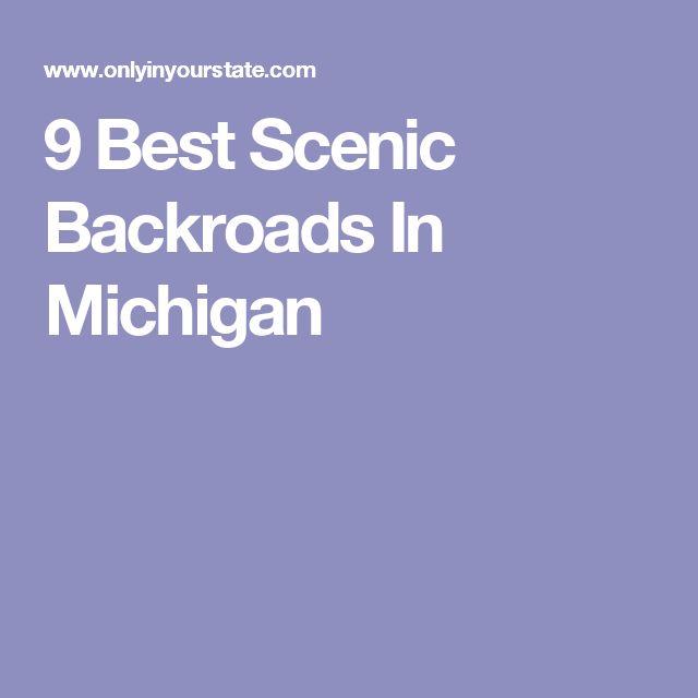 9 Best Scenic Backroads In Michigan
