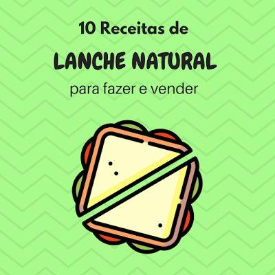 Menu Criativo: 10 Receitas de Sanduíche Natural para Vender