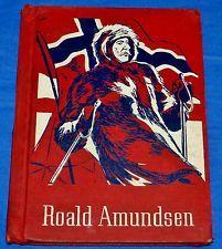 Roald Amundsen by Jeannette Covert Nolan