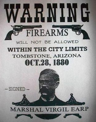 Warning Marshall Virgil Earp 1880 Tombstone Arizona Firearms Poster