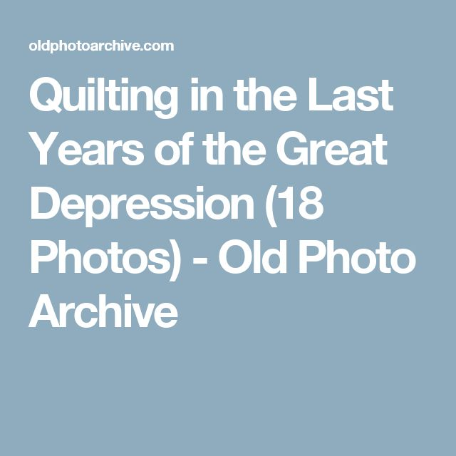 Quilting in the Last Years of the Great Depression (18 Photos) - Old Photo Archive