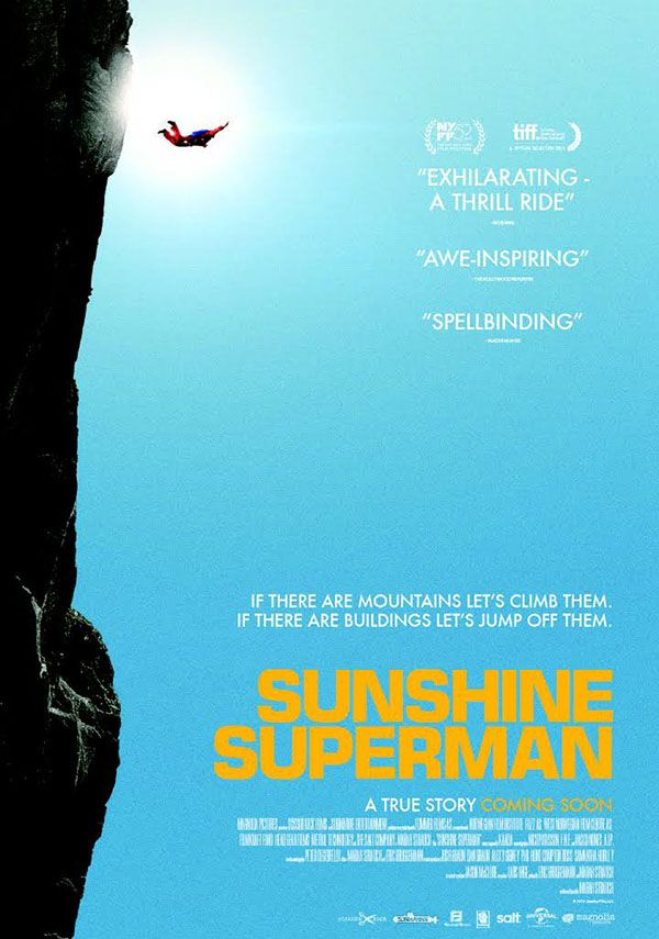 Sunshine Superman - The life and controversial career of Carl Boenish is recalled in this documentary that chronicles the skydiver's invention of BASE jumping.