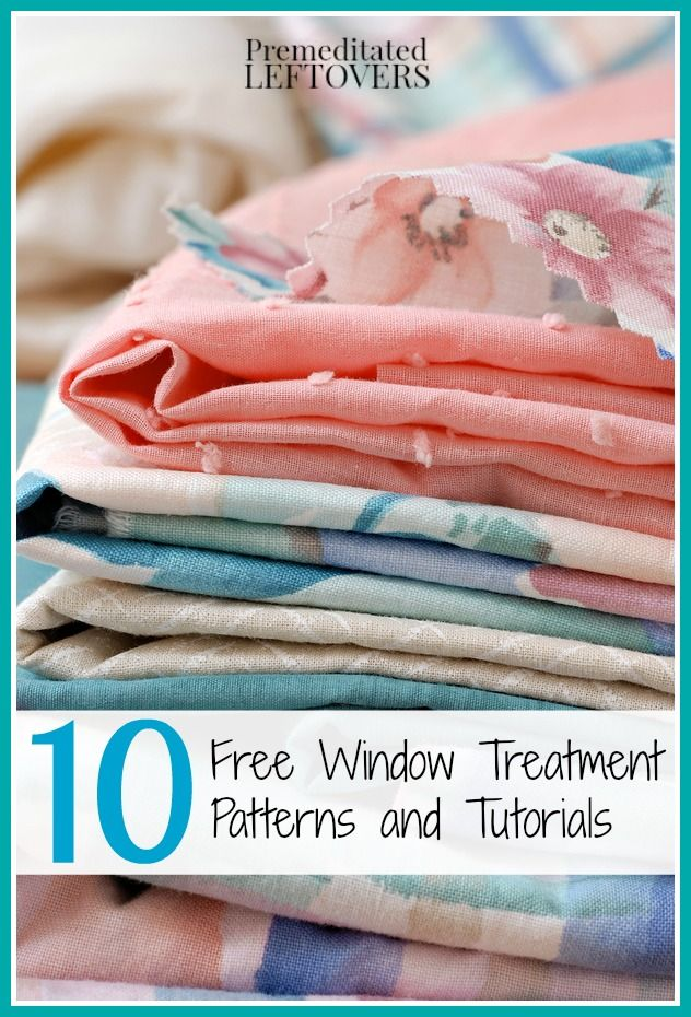 10 Free Window Treatment Patterns and Tutorials - A list of free patterns to help you make curtains, valances, and other window treatments on a budget.