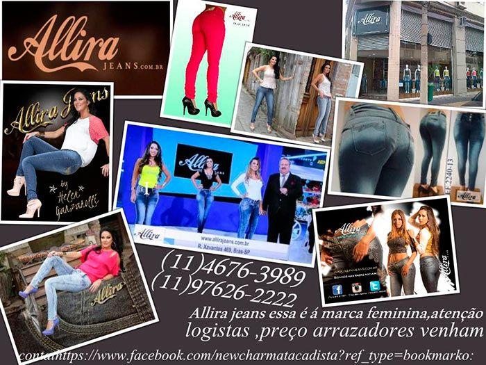 Representante ; Allira Jeans ,um jeans feminino que tem otimo caimento deixa á mulher mais linda ainda ,preços imbátiveis ,só atacado.