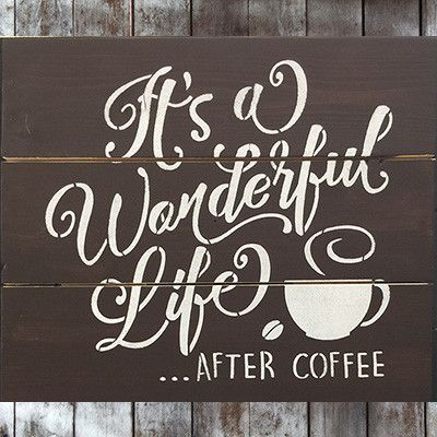 It's A Wonderful Life…After Coffee