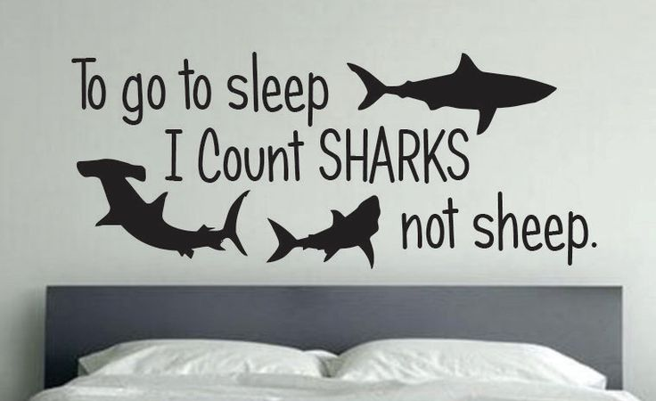 Shark Room Decor, To go to sleep I Count Sharks not sheep. by JandiCoGraphix on Etsy https://www.etsy.com/listing/190427362/shark-room-decor-to-go-to-sleep-i-count