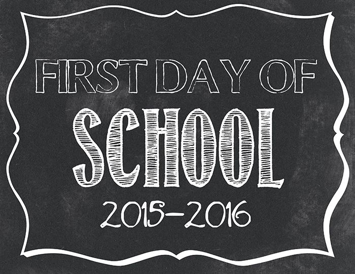 First day of School printable 2015-2016