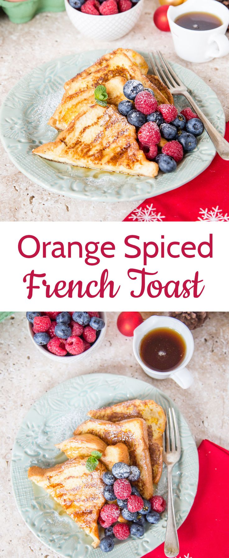 This lightly spiced French toast is flavoured with orange and is perfect for a festive brunch
