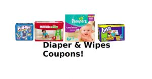 Pampers, Huggies, Luvs, & Pull Ups, Diaper Coupon Round-Up!