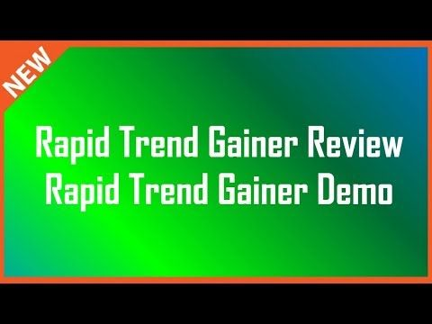 Rapid Trend Gainer Review | Rapid Trend Gainer  Demo - YouTube