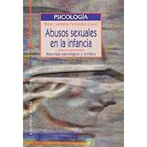 Abusos sexuales en la infancia : abordaje psicológico y jurídico / Maria Lameiras Fernández (coord.). Madrid : Biblioteca Nueva, 2002. http://absysnet.bbtk.ull.es/cgi-bin/abnetopac?TITN=236057