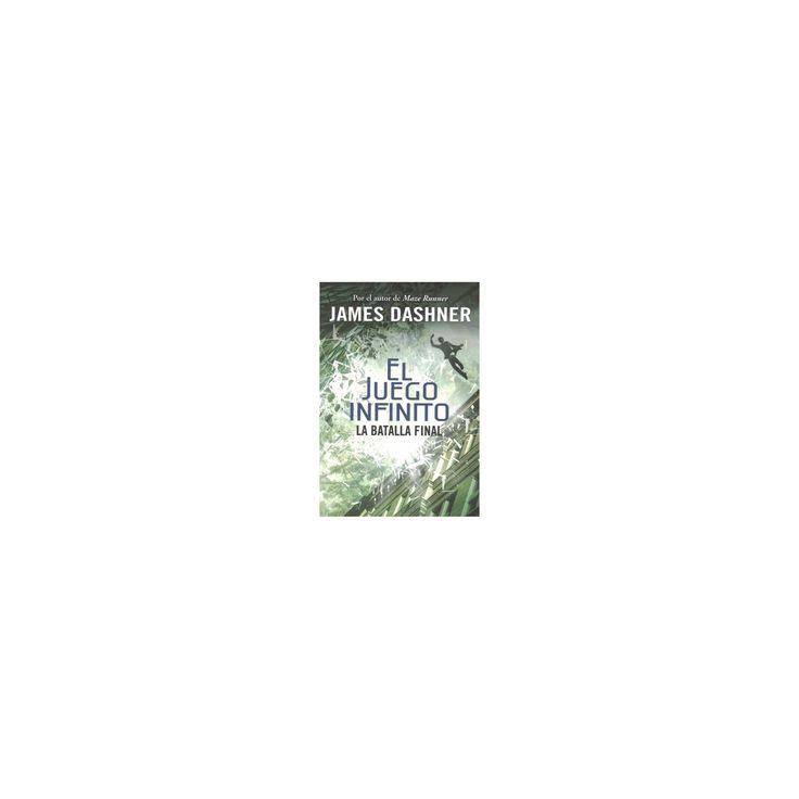 La batalla final / The Game of Lives (Paperback) (James Dashner)