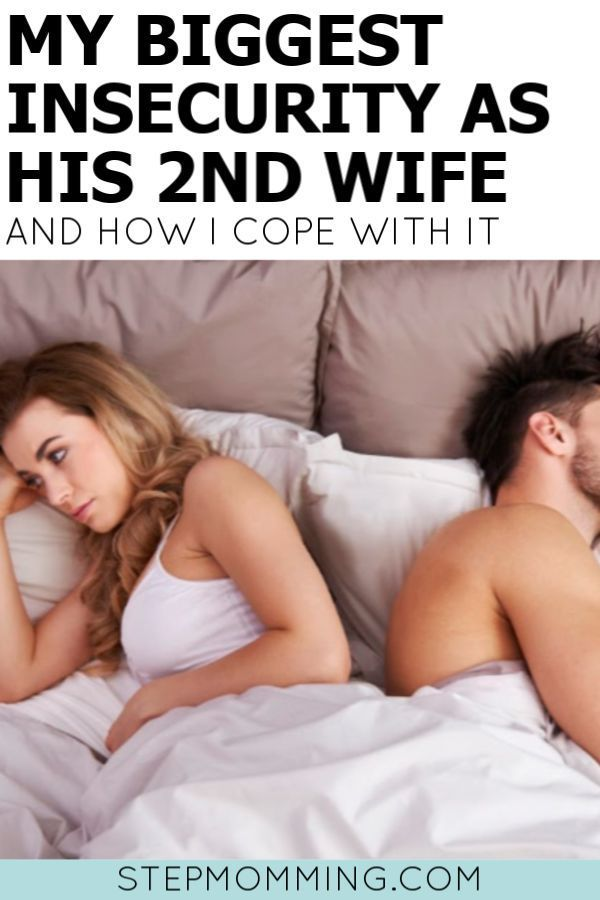 My Biggest Second Wife Insecurity