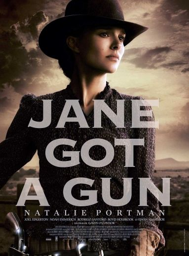 Jane Got a Gun Film de Gavin O'Connor Avec Natalie Portman, Joel Edgerton, Ewan McGregor. Pour Venger son mari, Jane prend les armes.