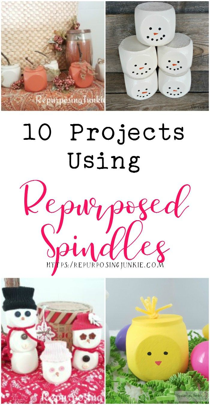 10 Projects Using Repurposed Spindles
