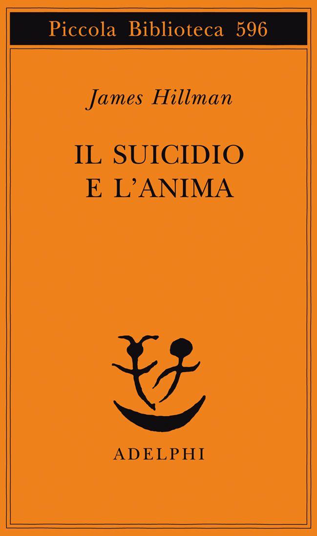 Il-Suicidio-e-l-Anima-di-James-Hillman.jpg (649×1095)