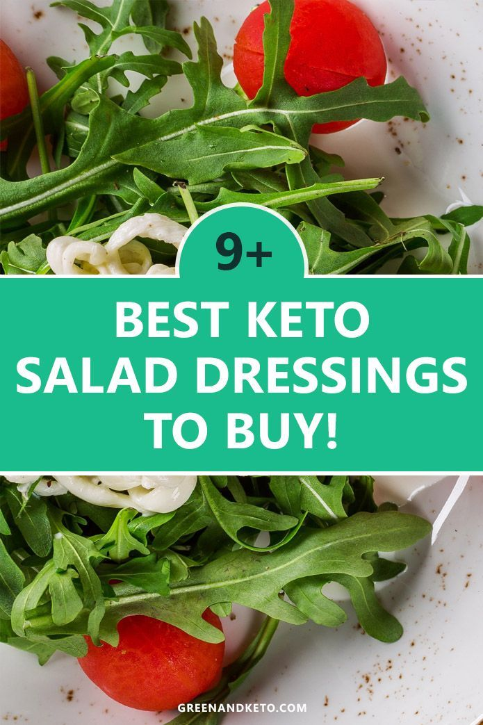 9 Best Keto Salad Dressings To Buy Reviews And Recommendations Keto Salad Dressing Keto Diet Recipes Ketogenic Diet For Beginners