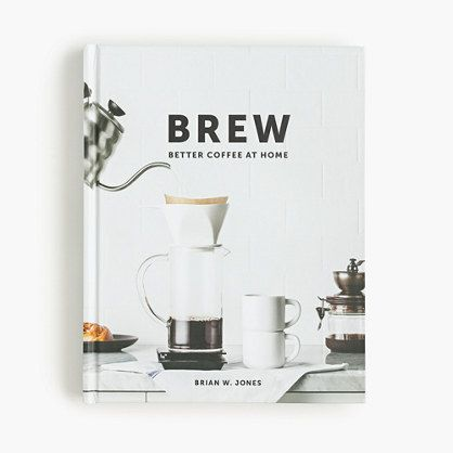 The guide to brewing better coffee at home. Let Brian Jones—the guy who founded the blog Dear Coffee, I Love You—unpack coffee bean quality, equipment and brewing techniques so you'll know the difference between a pourover and a cold brew, a French press and moka pot and, most importantly, how to craft the perfect cup of coffee. <ul><li>Hardcover.</li><li>Import.</li><li>Select stores.</li></ul>